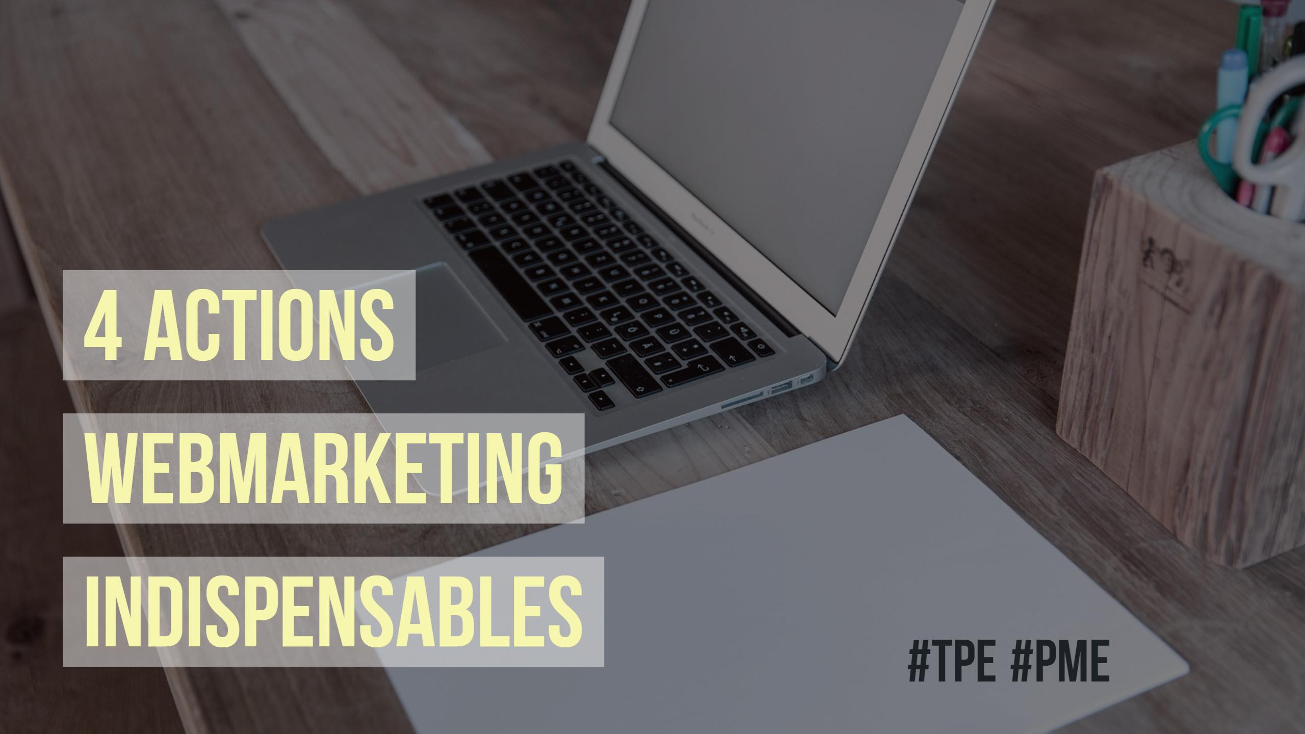 TPE, PME : les actions webmarketing indispensables