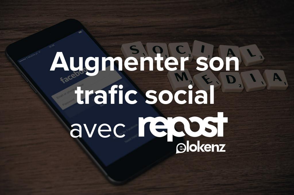 Augmenter son trafic social avec Elokenz