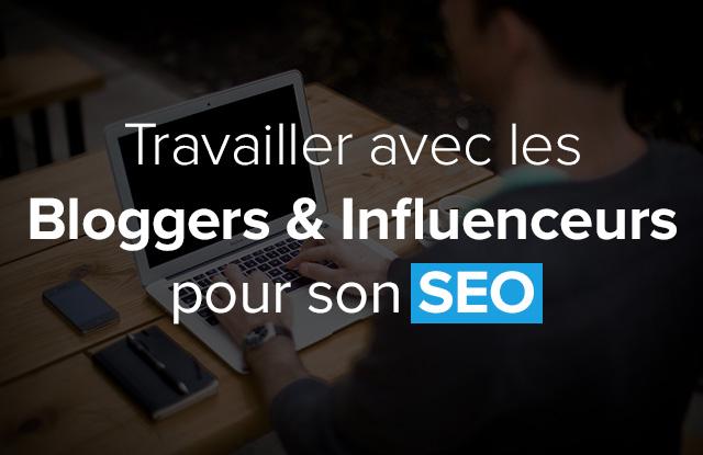 relation blogger stratégie SEO