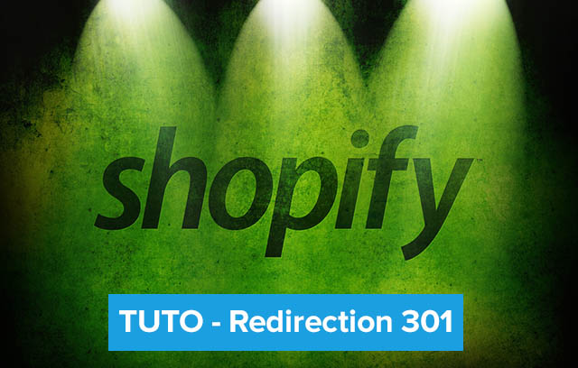 Tutoriel Redirection URL sur Shopify