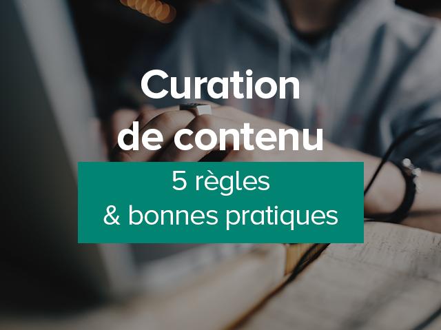 les 5 règles de la curation de contenu