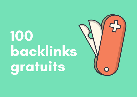 Backlinks gratuits : la liste ultime