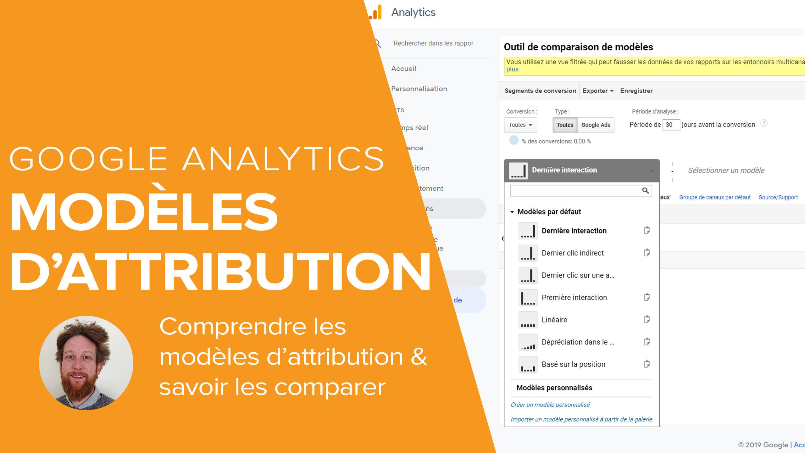 Modèles d'attribution Google Analytics : Comprendre et comparer