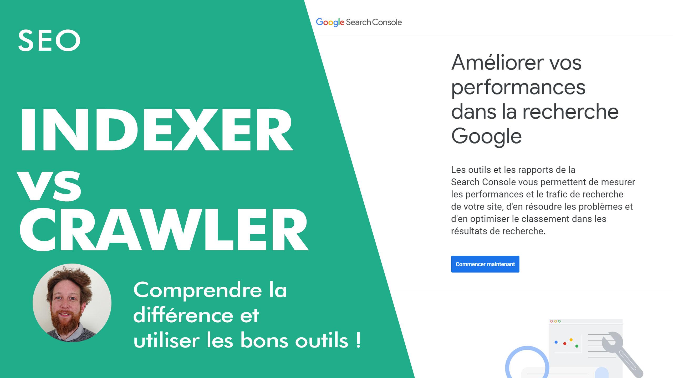 CRAWLER vs INDEXER : quelle est la différence