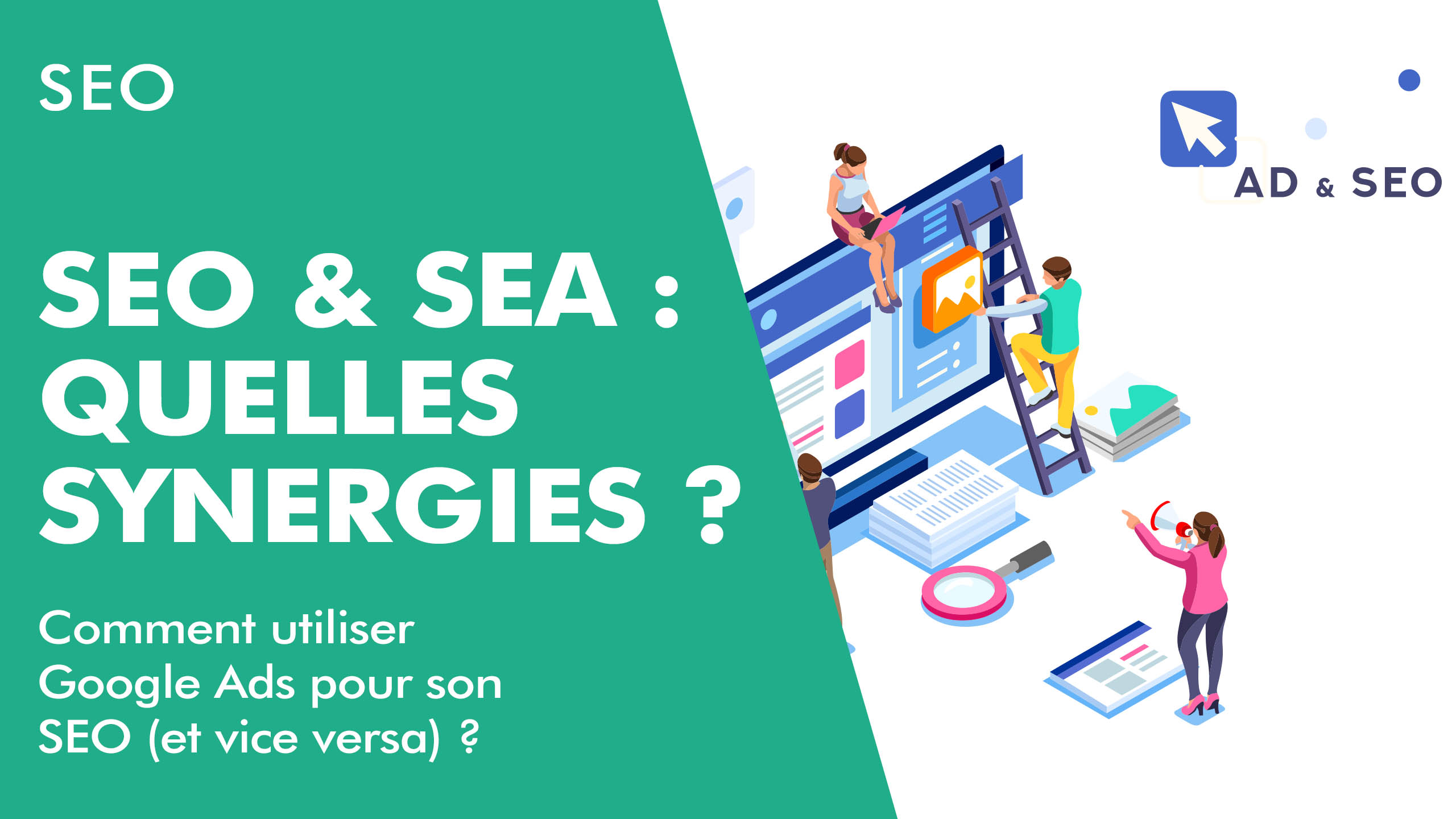 SEO & SEA : quelles synergies ?
