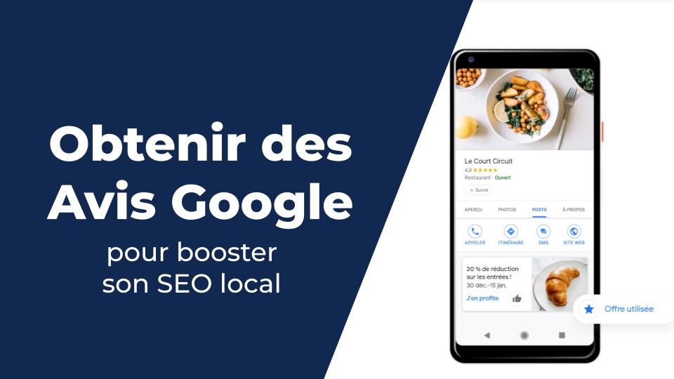Obtenir Avis Google My Business pour améliorer son SEO local